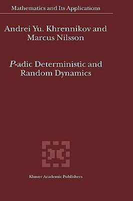 P-Adic Deterministic and Random Dynamics