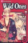 Wild Ones, Vol. 6 (Wild Ones, #6)
