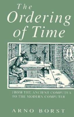 The Ordering of Time: From the Ancient Computus to the Modern Computer