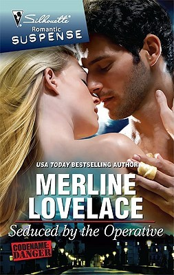 Seduced by the Operative by Merline Lovelace