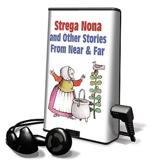 Strega Nona and Other Stories from Near & Far