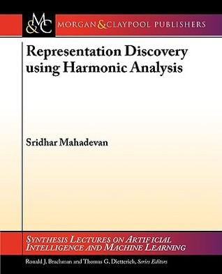 Representation Discovery Using Harmonic Analysis