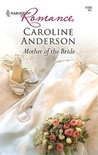Mother of the Bride by Caroline Anderson