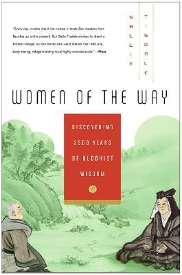 Women of the Way by Sallie Tisdale