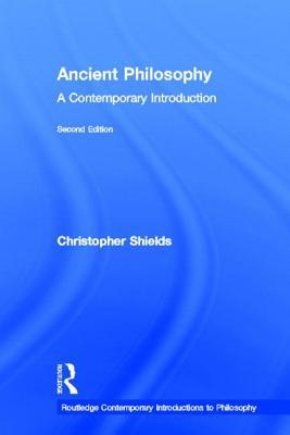 Ancient Philosophy: A Contemporary Introduction