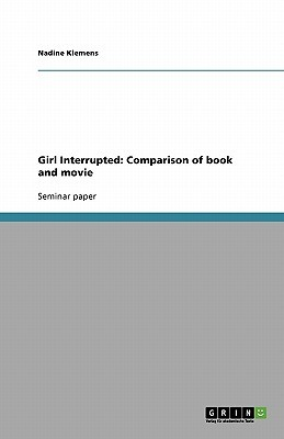 Girl Interrupted: Comparison of Book and Movie