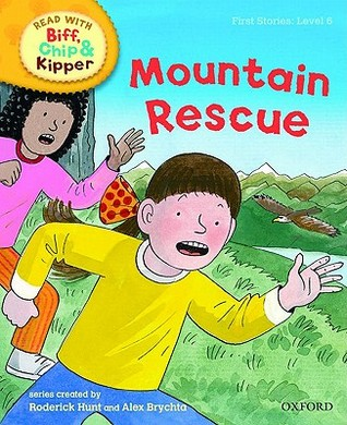 Mountain Rescue (Oxford Reading Tree, Read With Biff, Chip And Kipper, Level 6)