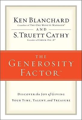 The Generosity Factor by S. Truett Cathy