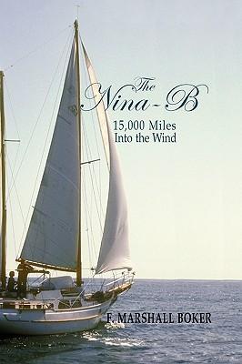 The Nina-B, 15,000 Miles Into the Wind