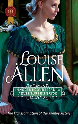 Innocent courtesan to adventurer's bride by Louise Allen