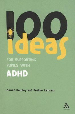 100 Ideas for Supporting Pupils with ADHD Descargador de libros de Google