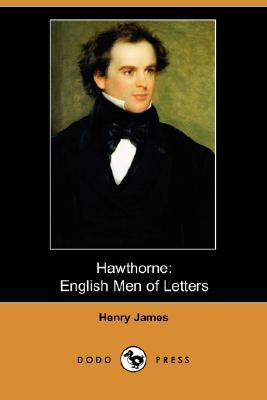 Hawthorne: English Men of Letters