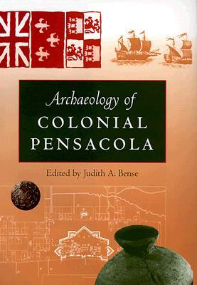 Archaeology of Colonial Pensacola