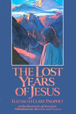 Lost Years of Jesus by Elizabeth Clare Prophet