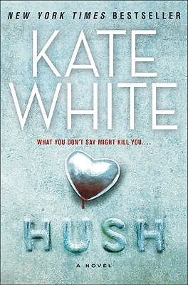 Image result for novel hush by kate white