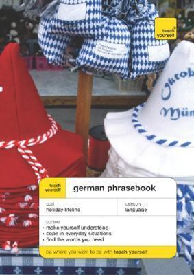 Teach Yourself German Phrasebook