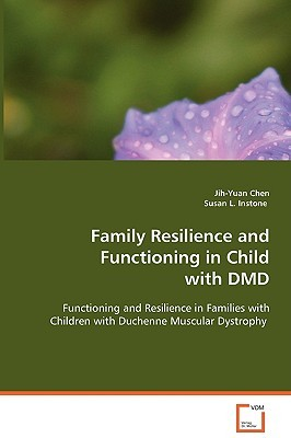 Family Resilience and Functioning in Child with DMD