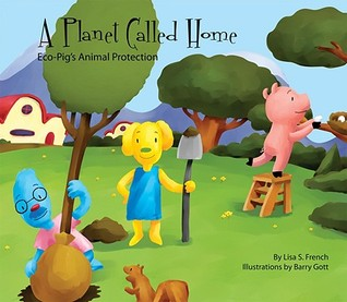 A Planet Called Home: Eco Pig's Animal Protection