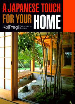 A Japanese Touch for Your Home by Koji Yagi
