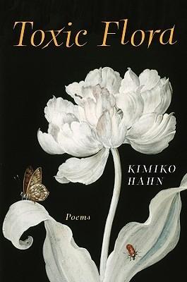 Toxic Flora: Poems