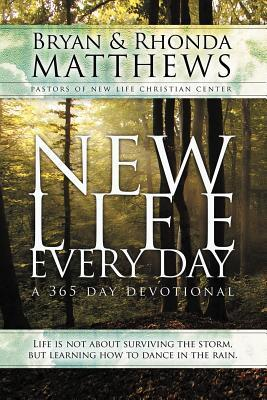 New Life Every Day: A 365-Day Devotional