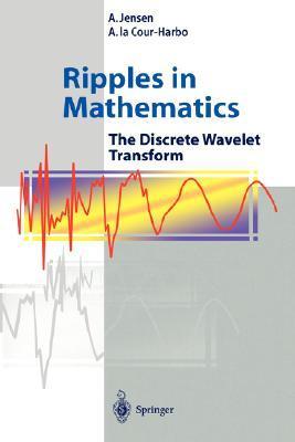 ripples-in-mathematics-the-discrete-wavelet-transform