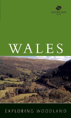 Exploring Woodland: Wales