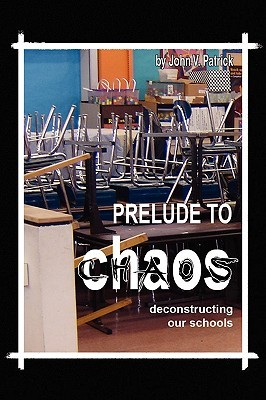 Prelude to Chaos