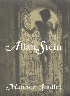 Allan Stein by Matthew Stadler