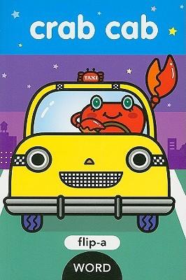 Crab Cab: Flip-a-Word (Flip-a Word)