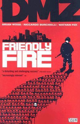 DMZ, Vol. 4: Friendly Fire