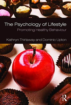 The Psychology of Lifestyle: Promoting Healthy Behaviour