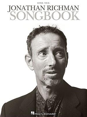 Jonathan Richman Songbook by Hal Leonard Publishing Company