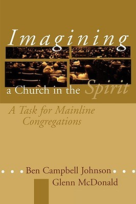 Imagining a Church in the Spirit: A Task for Mainline Congregations