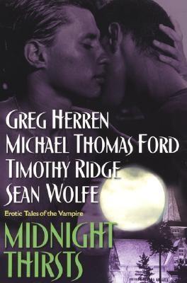 Midnight Thirsts by Greg Herren