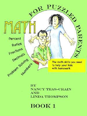 Math for Puzzled Parents: The Math Skills You Need to Help Your Kids with Homework