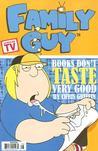 Family Guy Book 3: Books Don't Taste Very Good