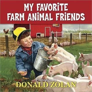 My Favorite Farm Animal Friends