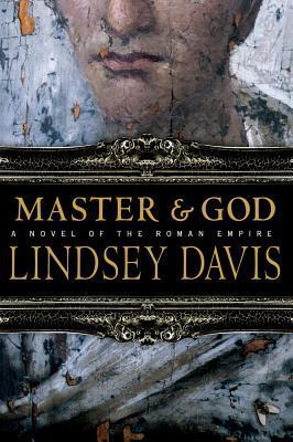 Master and God by Lindsey Davis