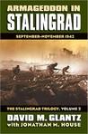 Armageddon in Stalingrad: The Stalingrad Trilogy v. 2: September - November 1942 (Modern War Studies)
