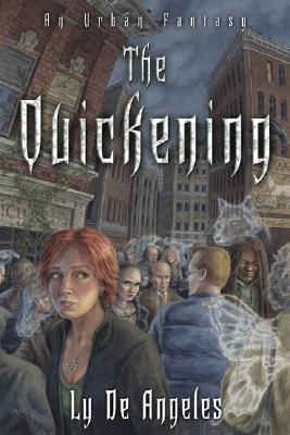 The Quickening by Ly de Angeles