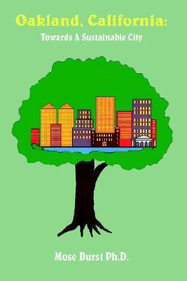 Oakland, California: Towards a Sustainable City