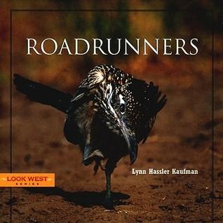 Roadrunners by Lynn Hassler Kaufman