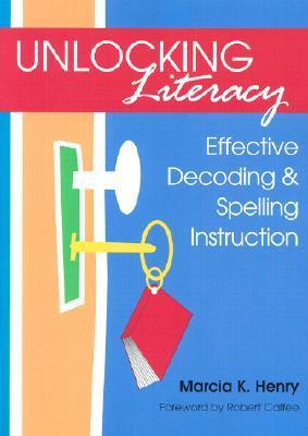 Libros en línea gratuitos para leer en línea de forma gratuita sin descargar Unlocking Literacy: Effective Decoding & Spelling Instruction