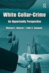 White-Collar Crime: An Opportunity Perspective