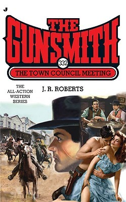 The Town Council Meeting (The Gunsmith #332)