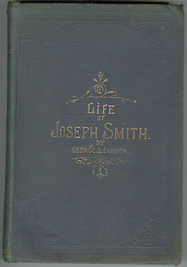 Life of Joseph Smith: The Prophet