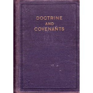 The Doctrine and Covenants of the Church of Jesus Christ of L... by The Church of Jesus Christ ...