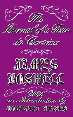 The Journal of a Tour to Corsica and Memoirs of Pascal Paoli