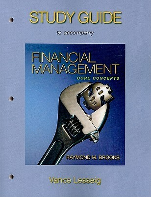 Study Guide to Accompany Financial Management: Core Concepts